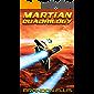 Martian Quadrilogy Box Set: A Mars Space Opera Series: Books 1 - 4