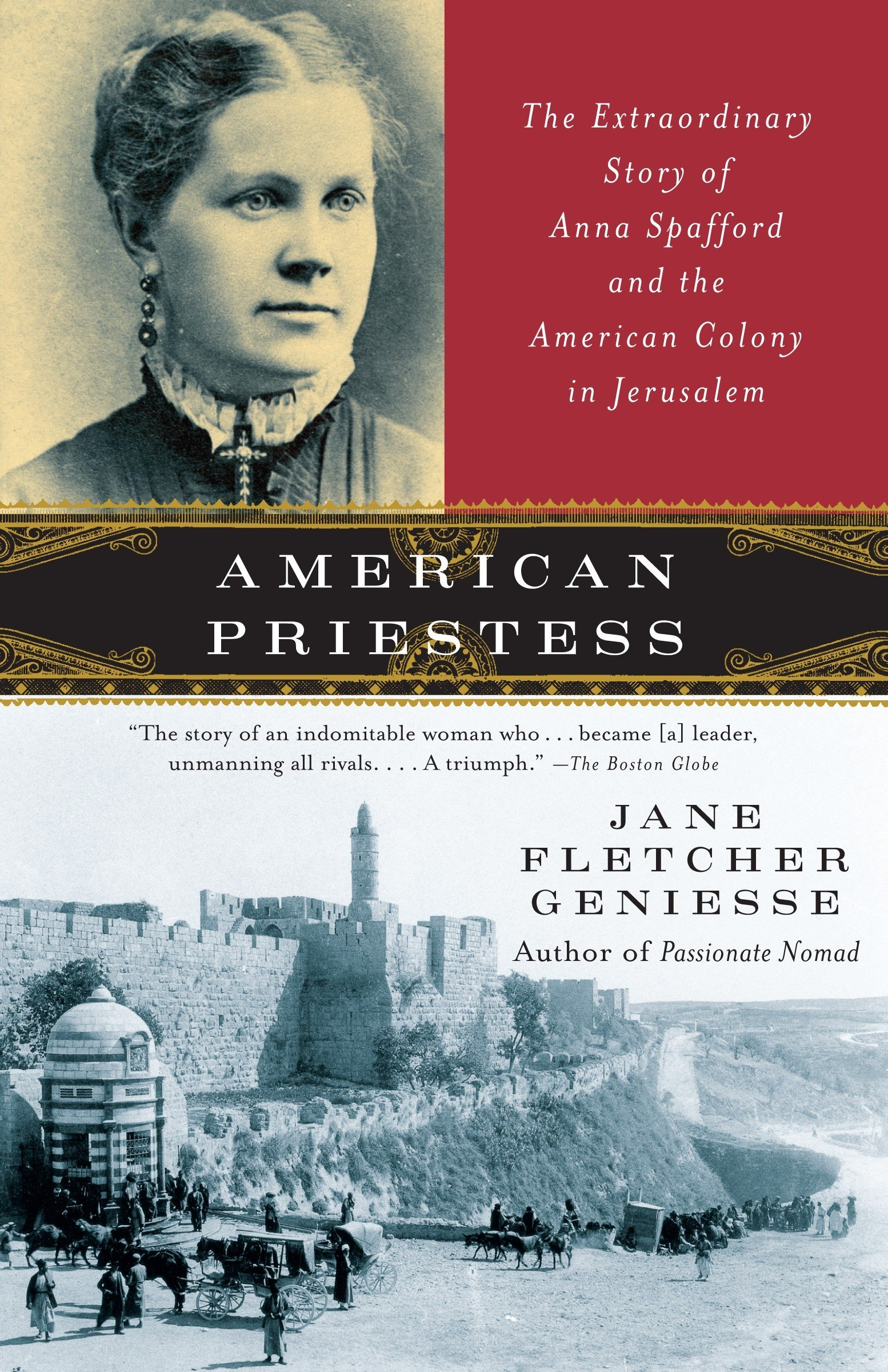 American Priestess: The Extraordinary Story of Anna Spafford and the American Colony in Jerusalem PDF