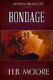 The Moses Chronicles: Bondage