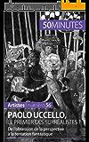 Paolo Uccello, le premier des surréalistes ?: De l'obsession de la perspective à la tentation fantastique (Artistes t. 56)