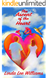 The Ascent of the Heart (Faith, Hope, & Love, Book 3)