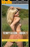 Temptation - Book 1 (English Edition)