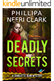 Deadly Secrets (Charlotte Dean Mysteries Book 3)