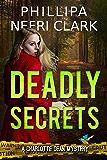 Deadly Secrets (Charlotte Dean Mysteries Book 3)