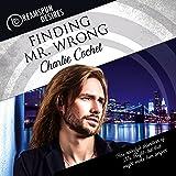 Finding Mr. Wrong: Dreamspun Desires