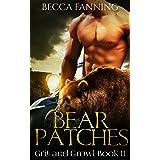 Bear Patches (BBW Bear Shifter MC Romance) (Grit And Growl Book 2)