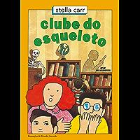 Clube do esqueleto (Pedrinho Livro 2)