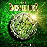 The Emerald Rider: Book Four of the Dragoneer Saga