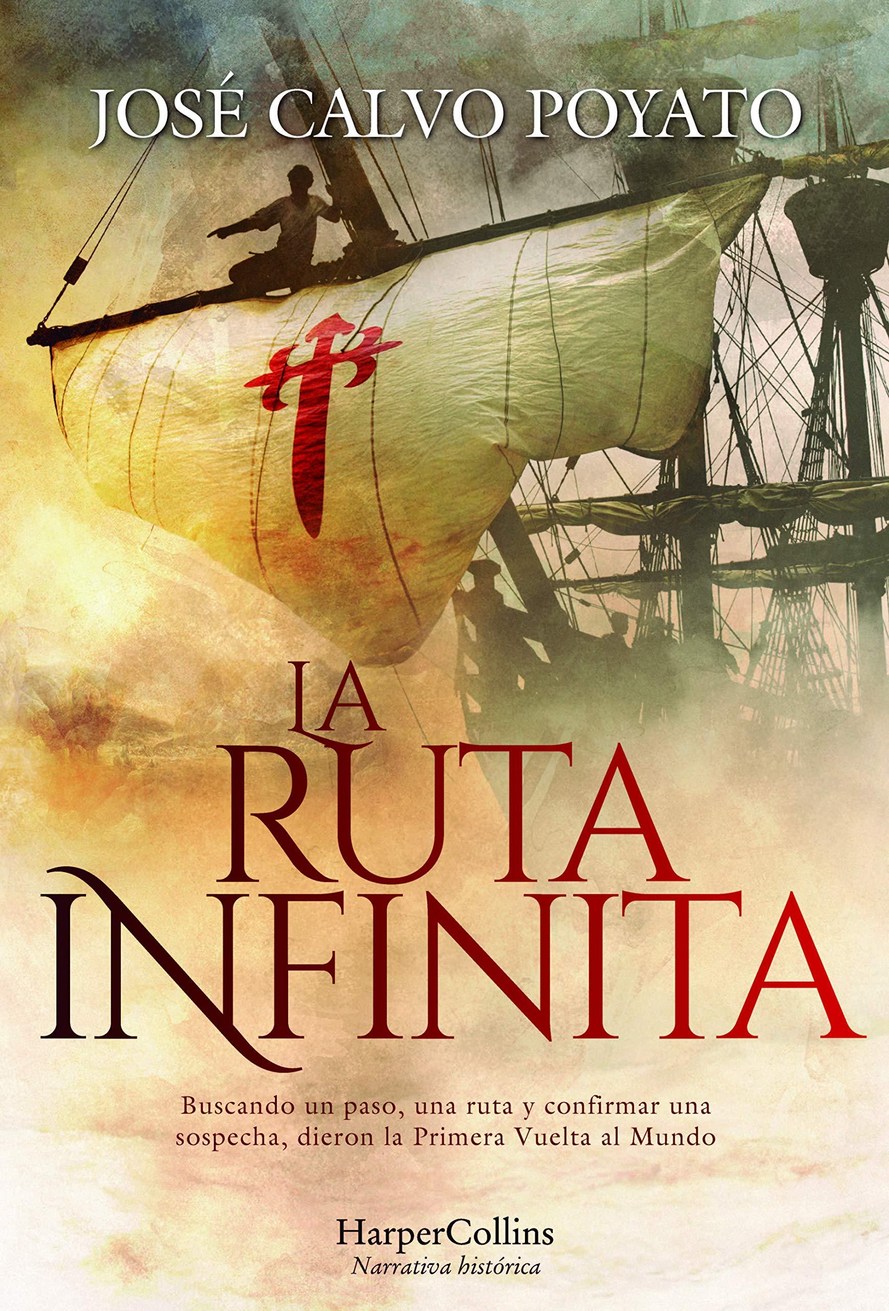 La Ruta Infinita: Amazon.es: José Calvo Poyato: Libros
