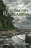 The Gift: Revelation (The Gift Legacy Book 2)