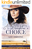 A Daughter's Choice (A Mindalby Outback Romance, #4)
