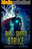 Rise Of The Super Strike: The City Superhero