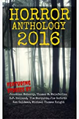 Horror Anthology 2016 (Moon Books Presents Book 2) Kindle Edition