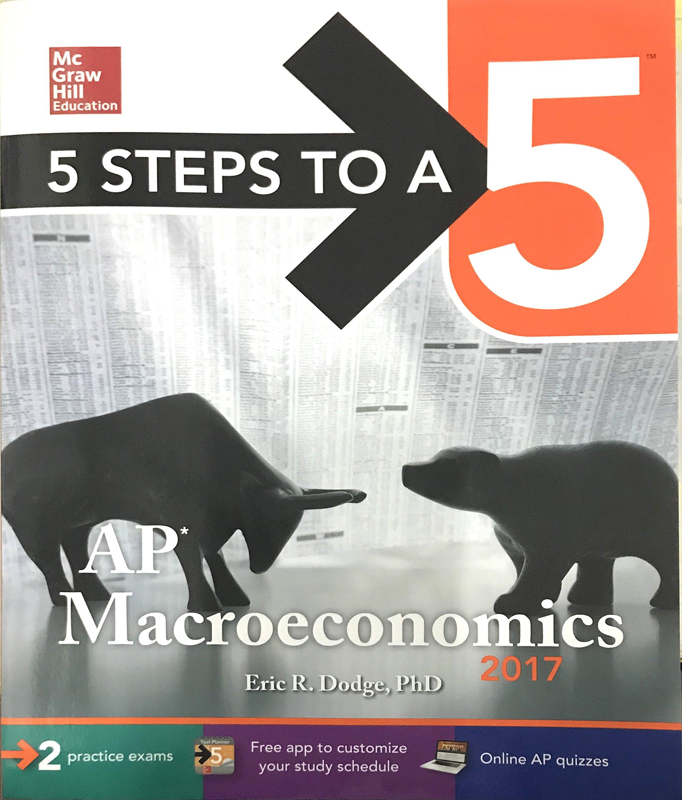 5 Steps to a 5: AP Macroeconomics 2017: Eric R. Dodge: 9781259583537: Books  - Amazon.ca