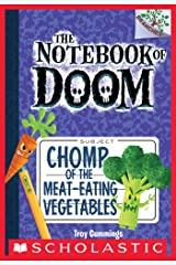 Chomp of the Meat-Eating Vegetables: A Branches Book (The Notebook of Doom #4) Kindle Edition