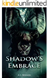 Shadow's Embrace: Scary Horror Story with Supernatural Suspense (Slaughter Series Book 2)