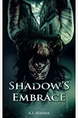Shadow's Embrace: Scary Horror Story with Supernatural Suspense (Slaughter Series Book 2) Kindle Edition