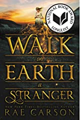 Walk on Earth a Stranger (Gold Seer Trilogy)