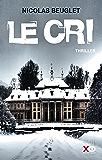 Le cri (French Edition)