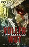 Voller Wut: Thriller (German Edition)