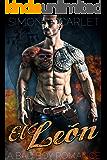 El León: A Dark Mafia Bad-Boy Romance
