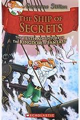 The Ship of Secrets (Geronimo Stilton and the Kingdom of Fantasy #10) Hardcover