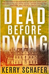 Dead Before Dying (The Shadow Valley Manor Series Book 1) Kindle Edition