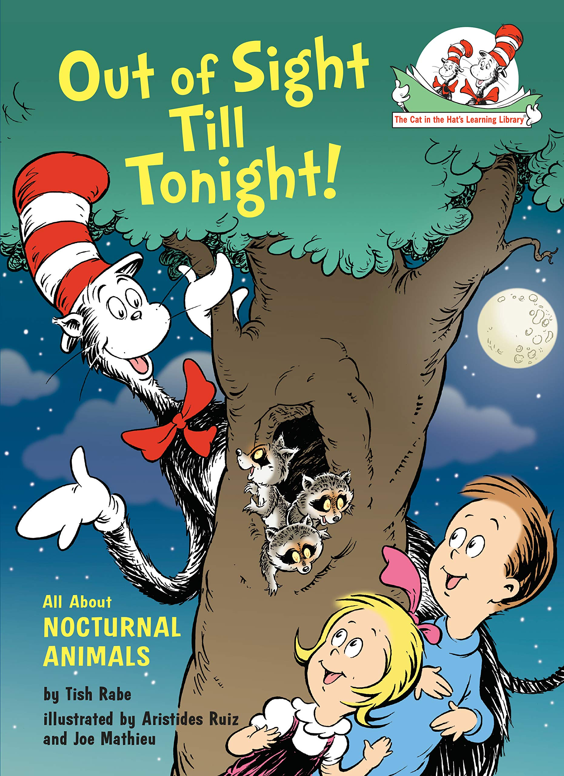 Out Of Sight Till Tonight   All About Nocturnal Animals  Cat In The Hat's Learning Library   English Edition