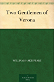 Two Gentlemen of Verona (English Edition)