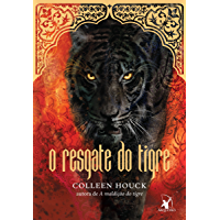 O resgate do tigre (A maldição do tigre Livro 2)