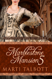Marblestone Mansion, Book 5 (Scandalous Duchess Series)