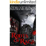 Roots Of Rage: A Vampire King Paranormal Romance (Transfusion Saga Book 9)