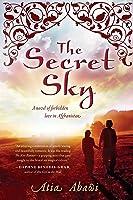 The Secret Sky. A Novel Of Forbidden Love In