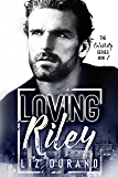 Loving Riley: Book 2 of the Celebrity Series