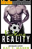 Kicking Reality
