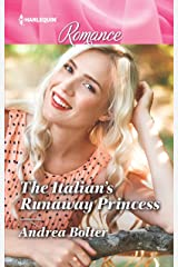 The Italian's Runaway Princess Kindle Edition