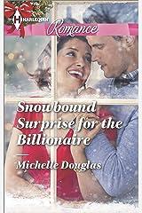 Snowbound Surprise for the Billionaire (Harlequin Romance Book 4451) Kindle Edition
