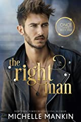 The Right Man: A Modern-Day Retelling of Cinderella (Once Upon A Rock Star Book 1) Kindle Edition
