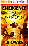 EMERGENCE: Annihilation, Book 6 (The Emergence Series)