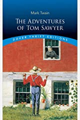 The Adventures of Tom Sawyer (Dover Thrift Editions) Paperback