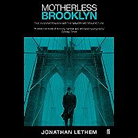 Motherless Brooklyn (English Edition)