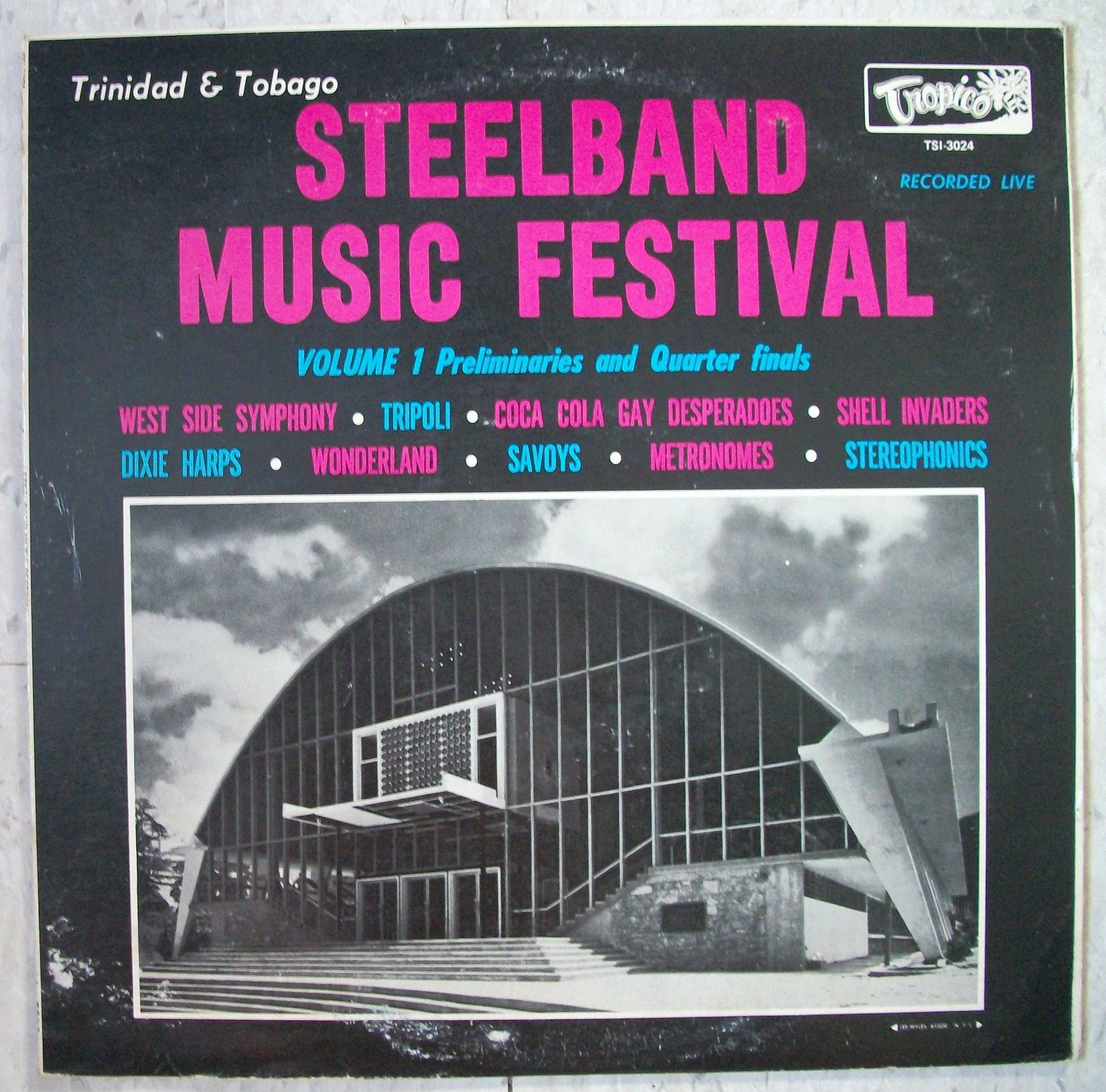 Trinidad & Tobago Steelband Music Festival Recorded Live, LP set Preliminaries, Quarter-Finals And Finals