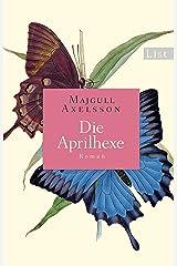 Die Aprilhexe: Roman (German Edition) Kindle Edition