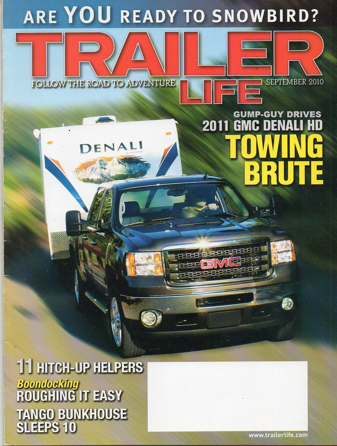 Read Online Trailer Life Magazine September 2010 FOLLOW THE ROAD TO ADVENTURE 11 Hitch-Up Helpers TANGO BUNKHOUSE SLEEPS 10 PDF