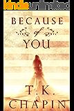 Because of You: A Christian Romance Novel