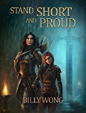 Stand Short and Proud (Chronicles of the Floating Continent Book 2)