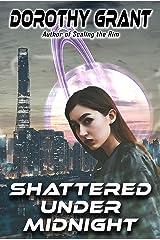 Shattered Under Midnight