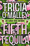 A Fifth of Tequila: An Althea Rose Mystery (The Althea Rose Series Book 5)