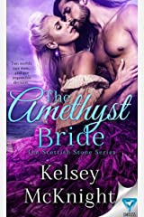 The Amethyst Bride (The Scottish Stone Series Book 2) Kindle Edition