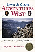 Lewis & Clark: Adventures West (English